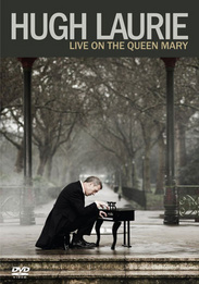 Hugh Laurie: Live on the Queen Mary