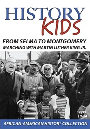 From Selma to Montgomery: Marching with Martin Luther King Jr.