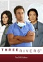 Three Rivers: The Complete First Season