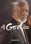 The Story of God with Morgan Freeman: Season Three