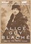 Alice Guy Blache Volume 2: The Solax Years