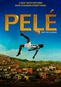 Pele: Birth of a Legend