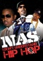 Nas: I Don't Understand Hip Hop Unauthorized