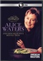American Masters: Alice Waters & Her Delicious Revolution