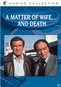 A Matter Of Wife And Death